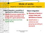 mode of work s sequence of activities for subject meter integration