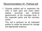 recommendation 1 political will