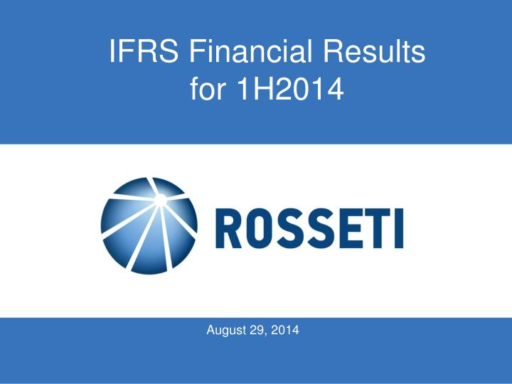 ifrs financial results for 1h2014 n.