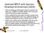 contrast rest with service oriented architecture soa