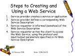 steps to creating and using a web service