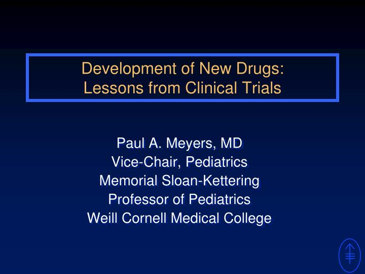 development of new drugs lessons from clinical trials n.