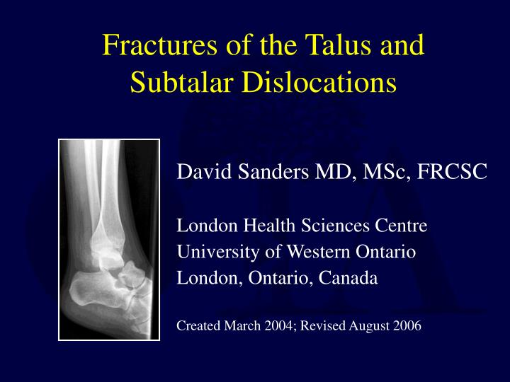 fractures of the talus and subtalar dislocations n.