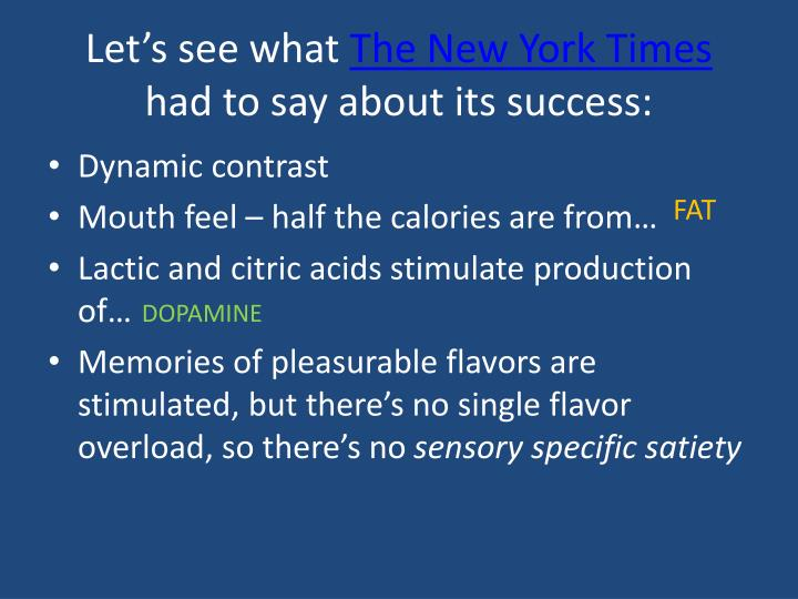 Let s see what the new york times had to say about its success