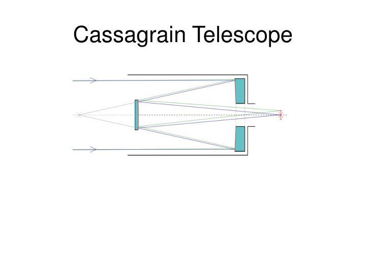 Cassagrain Telescope