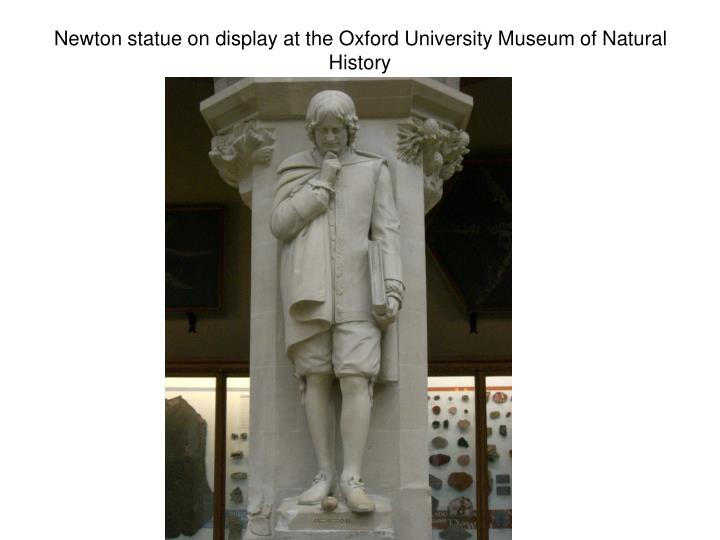 Newton statue on display at the Oxford University Museum of Natural History