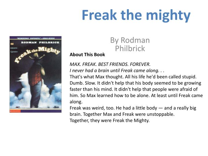 Ppt Freak The Mighty By Rodman Philbrick Powerpoint Presentation