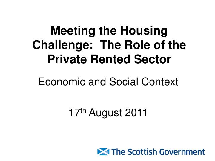 meeting the housing challenge the role of the private rented sector n.