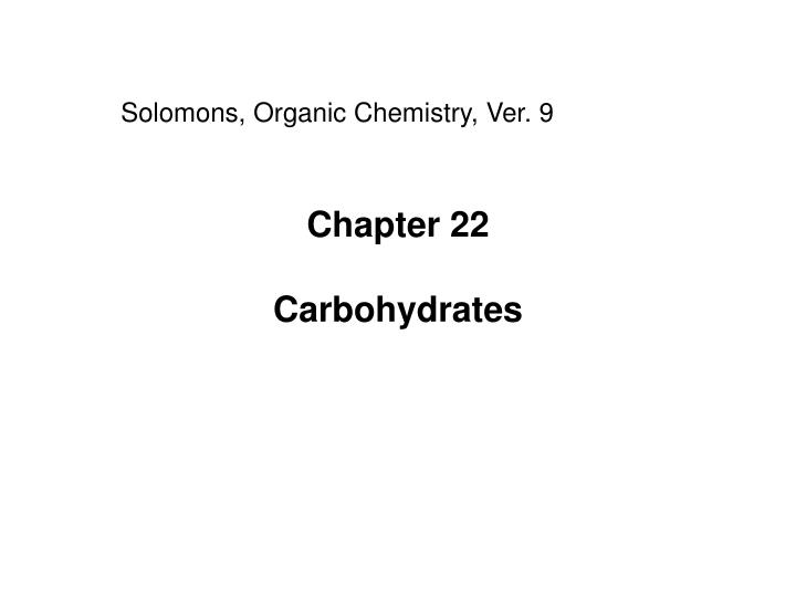 chapter 22 carbohydrates n.
