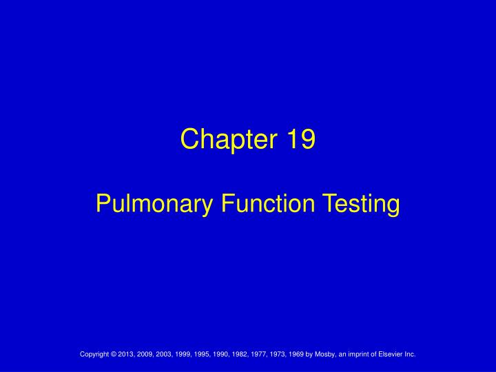 chapter 19 pulmonary function testing n.