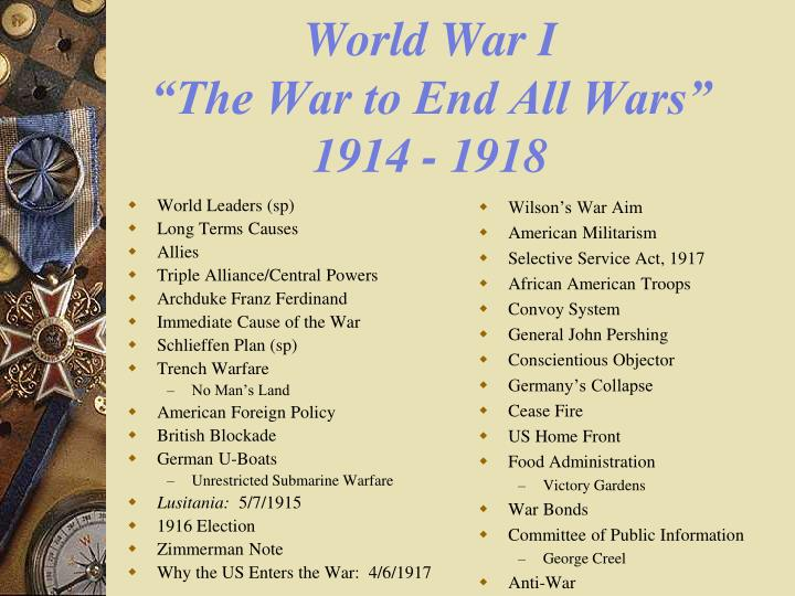 world war i the war to end all wars 1914 1918 n.
