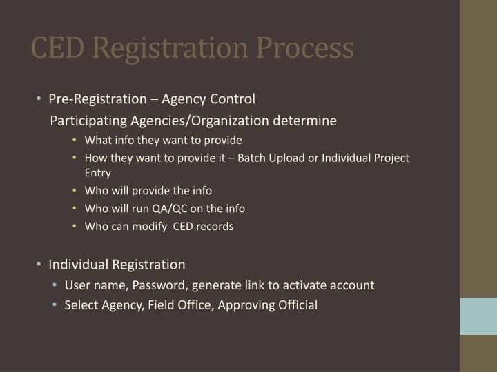 CED Registration Process