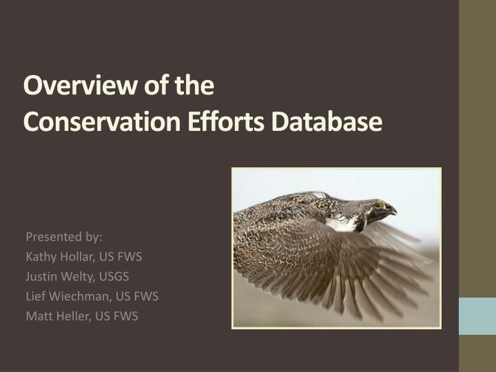 Overview of the conservation efforts database