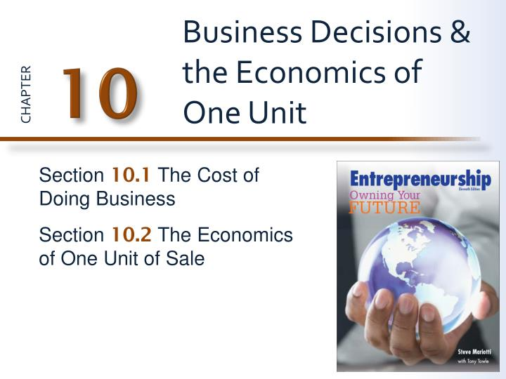 business decisions the economics of one unit n.