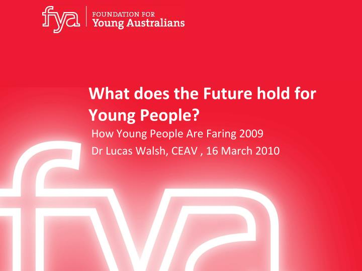 what does the future hold for young people n.