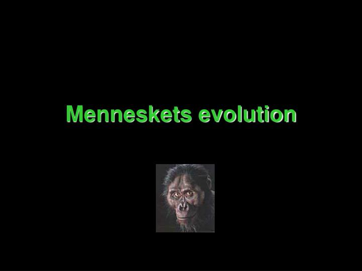 Menneskets evolution