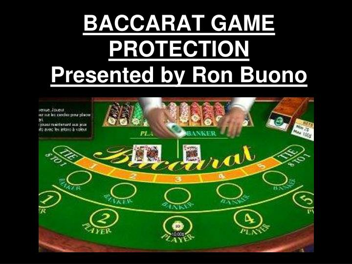 baccarat game protection presented by ron buono n.
