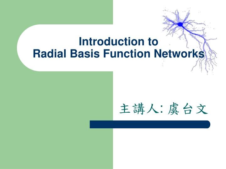 introduction to radial basis function networks n.
