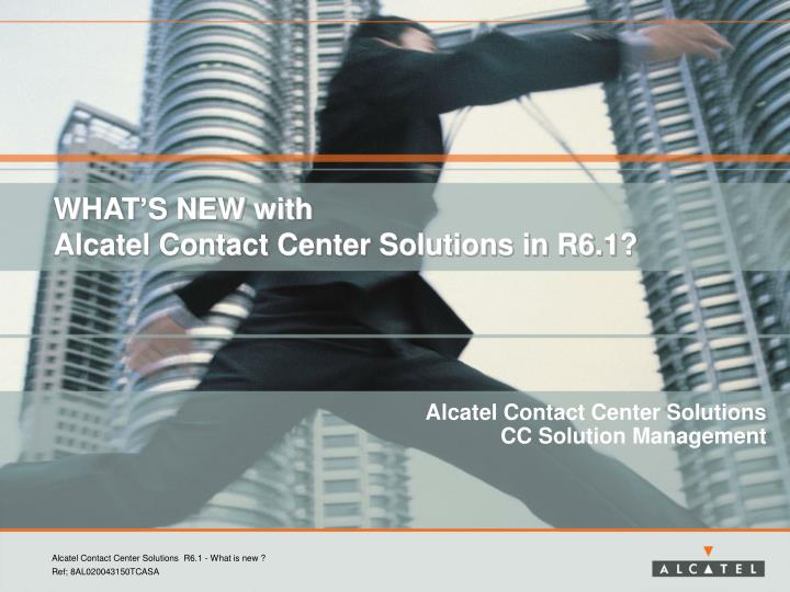 what s new with alcatel contact center solutions in r6 1 n.