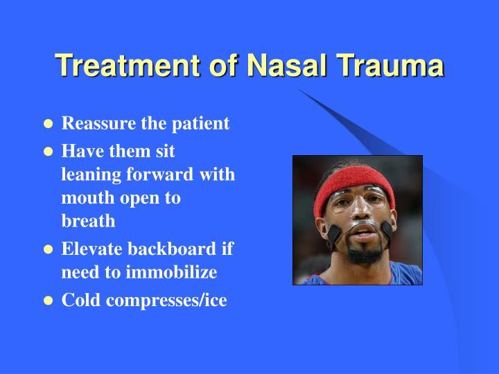 Treatment of Nasal Trauma