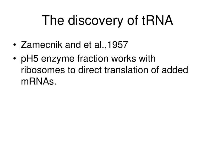 The discovery of tRNA