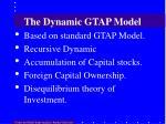 the dynamic gtap model