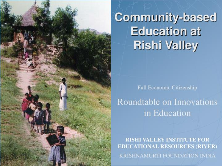 community based education at rishi valley