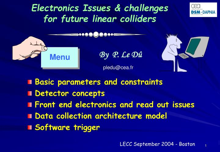 Electronics issues challenges for future linear colliders