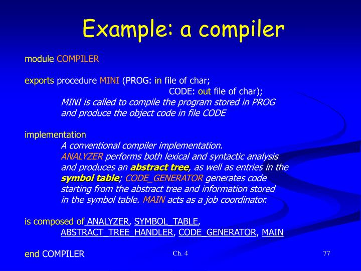 Example: a compiler