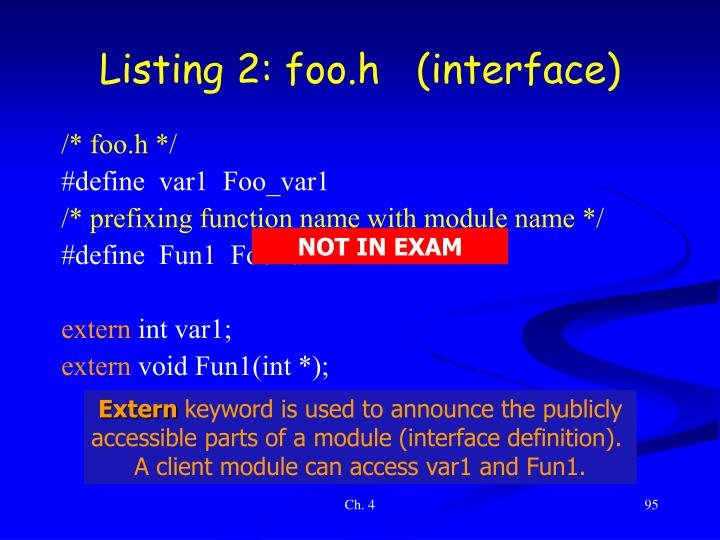 Listing 2: foo.h   (interface)