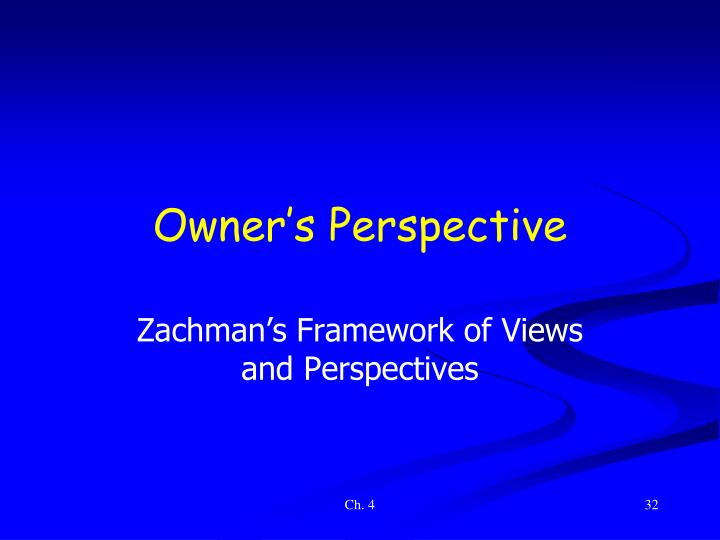Owner's Perspective