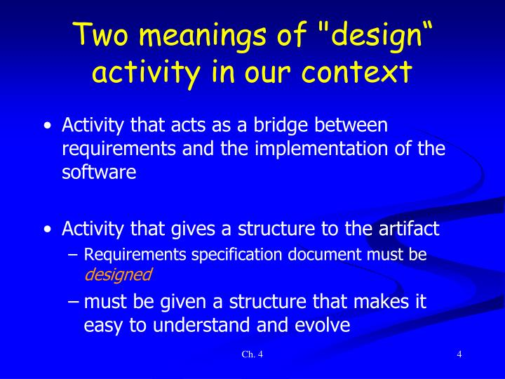 "Two meanings of ""design"" activity in our context"