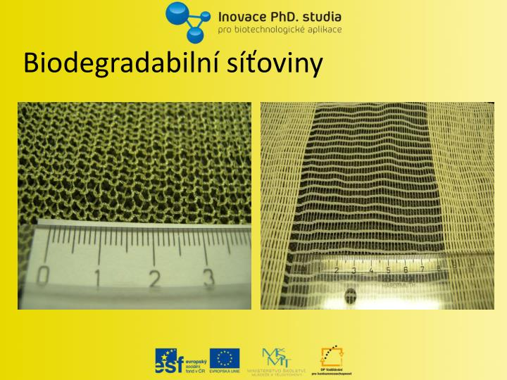 Biodegradabilní síťoviny