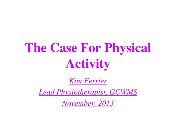 the case for physical activity n.