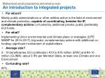 multiannual work programme and what is new an introduction to integrated projects
