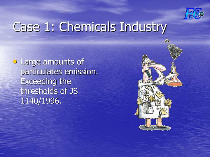Case 1: Chemicals Industry