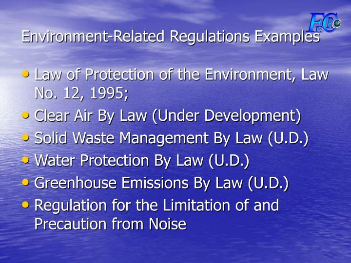 Environment-Related Regulations Examples