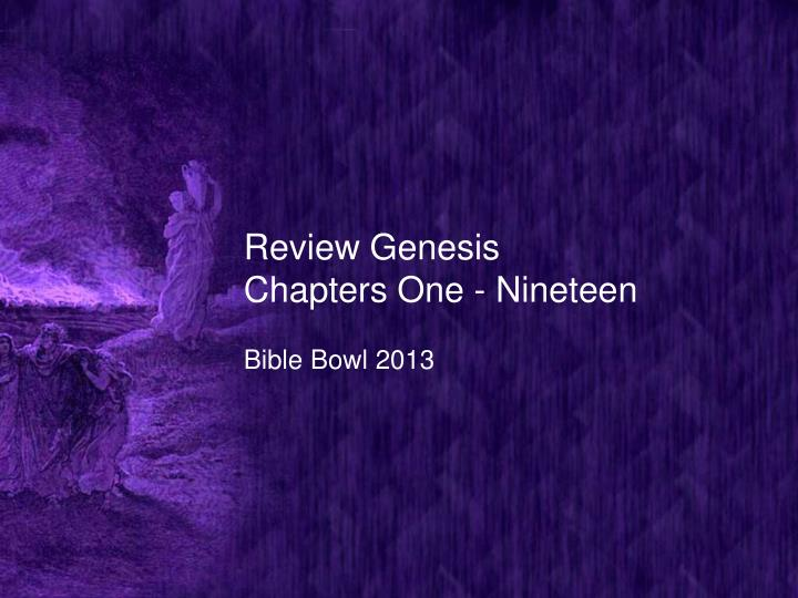 Review genesis chapters one nineteen