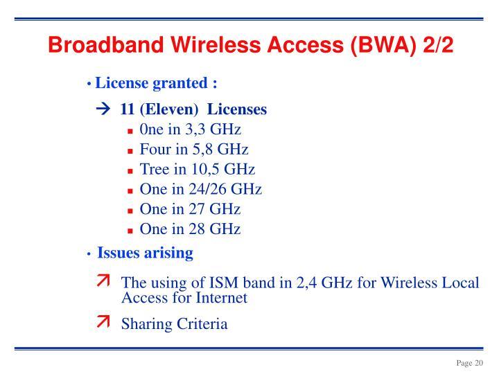 Broadband Wireless Access (BWA) 2/2