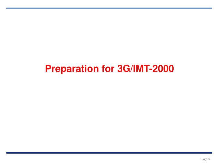 Preparation for 3G/IMT-2000