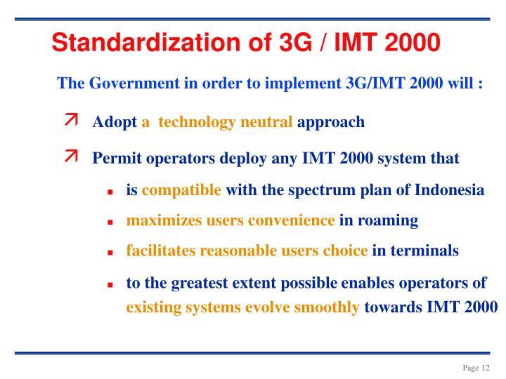 Standardization of 3G / IMT 2000