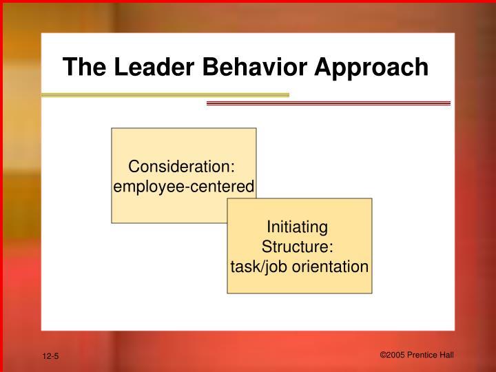 The Leader Behavior Approach