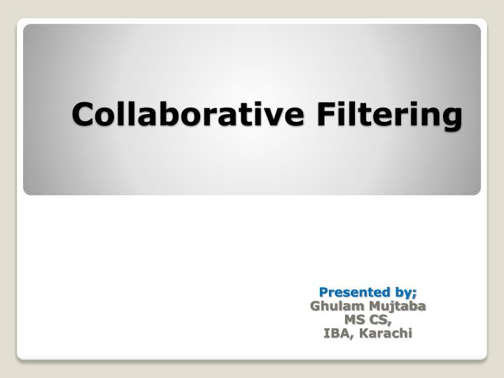collaborative filtering n.