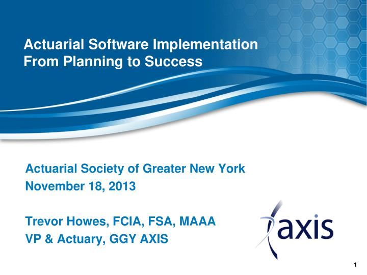actuarial software implementation from planning to success n.