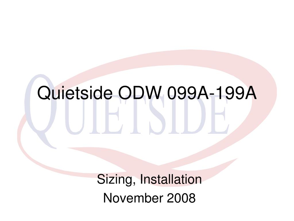 PPT - Quietside ODW 099A-199A PowerPoint Presentation - ID
