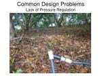 common design problems lack of pressure regulation4