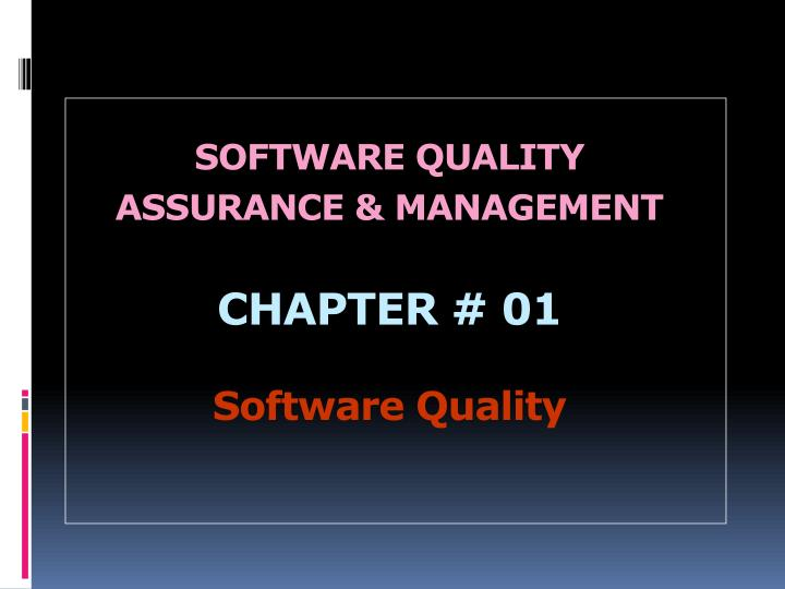 software quality assurance management chapter 01 software quality n.