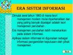 era sistem informasi
