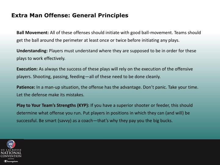 Extra Man Offense: General Principles