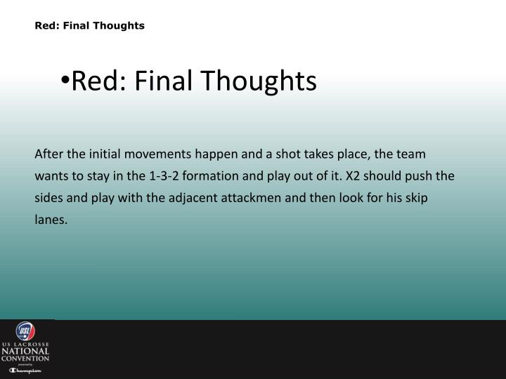 Red: Final Thoughts